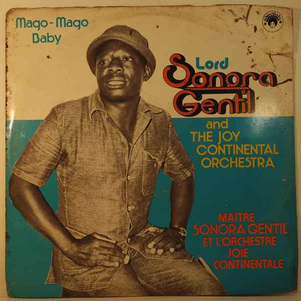 LORD SONORA GENTIL & THE JOY CONTINENTAL ORCHESTRA - Mago Mago Baby - LP
