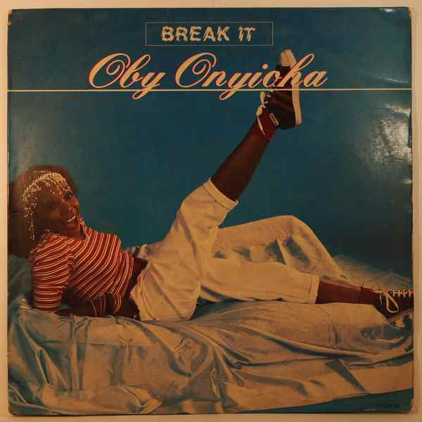 OBY ONYIOHA - Break it - 33T