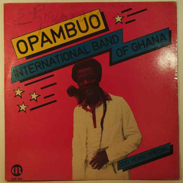 OPAMBUO INTERNATIONAL BAND OF GHANA - Odo yewu special - 33T