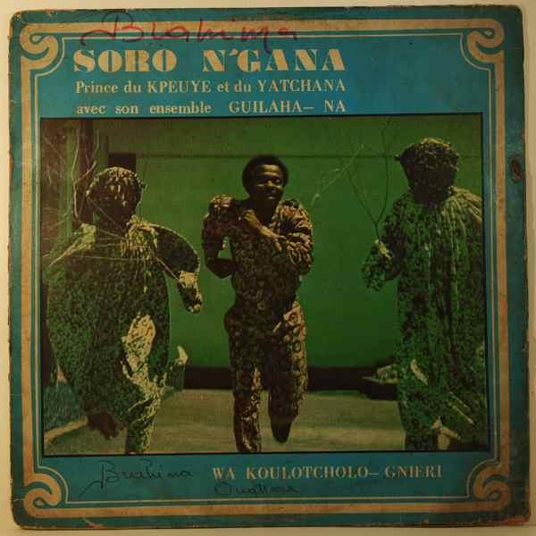 SORO N'GANA - Wa koulotcholo - gnieri - LP