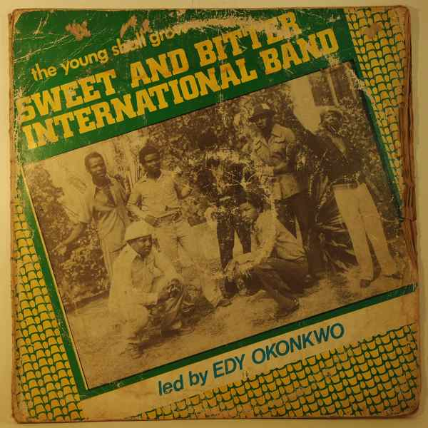 SWEET AND BITTER INTERNATIONAL BAND - The young shall grow - 33T