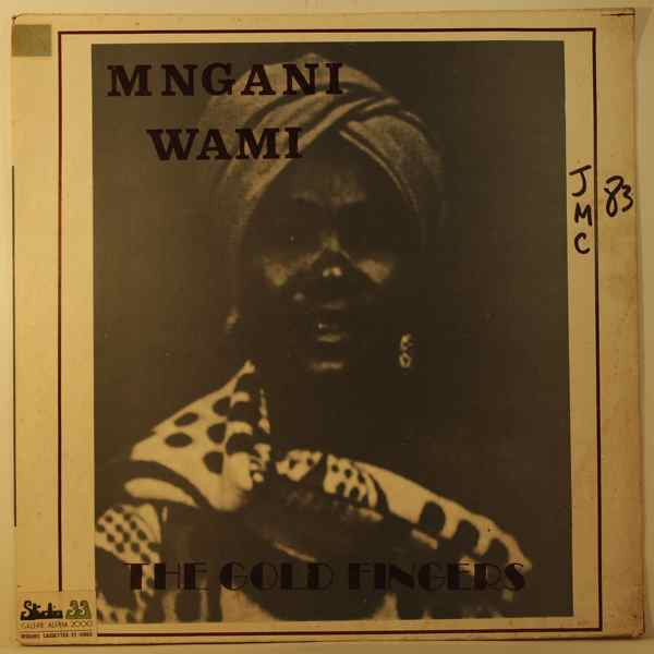 THE GOLD FINGERS - Mngani wami - 33T