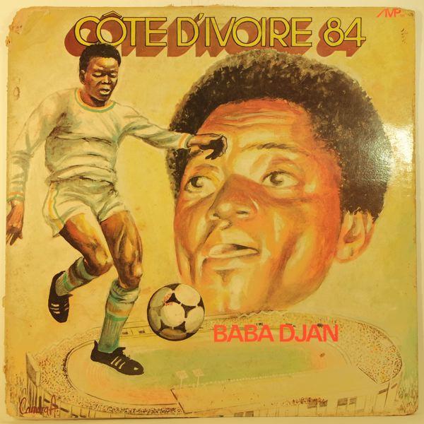 BABA DJAN - Cote d'Ivoire 84 - Maxi 45T