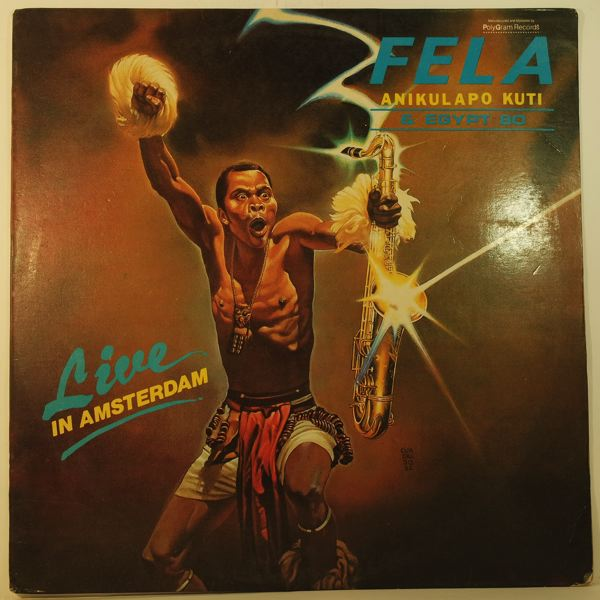 FELA ANIKULAPO KUTI AND HIS EGYPT 80 - Live in Amsterdam - 33T