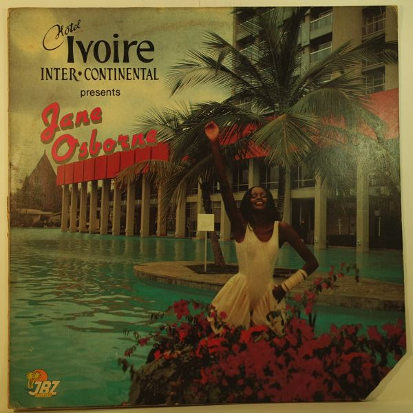 JANE OSBORNE - Hotel Ivoire Inter-Continental Presents Jane Osborne - 33T