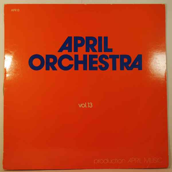 VARIOUS - April Orchestra Volume 13 - 33T