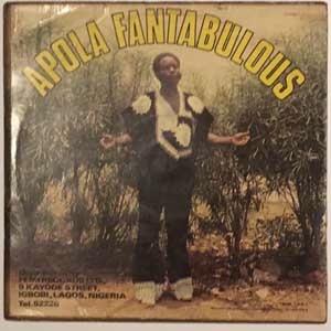 Idowu Animashawun And His Lisabi Brothers Internat Vol. One - Apola Fantabulous