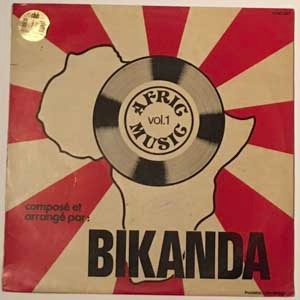 MARC BIKANDA - Afric music Vol. 1 - 12 inch 45 rpm