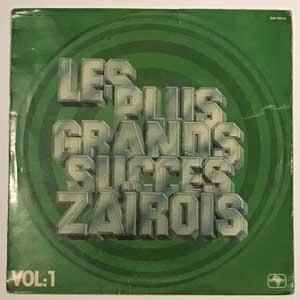 VARIOUS - Les plus grands succes Zairois Vol.1 - 33T