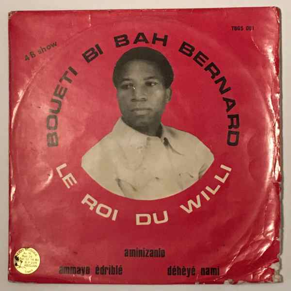 BOUETI BI BAH BERNARD - Le roi du willi - LP