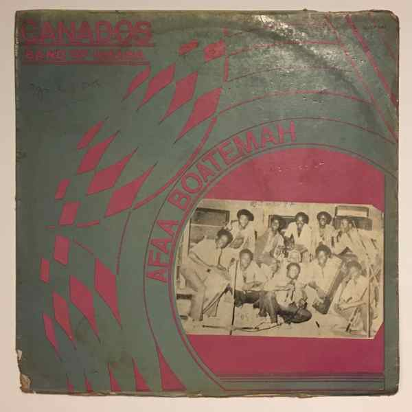 CANADOS BAND OF GHANA - Afaa boatemah - LP