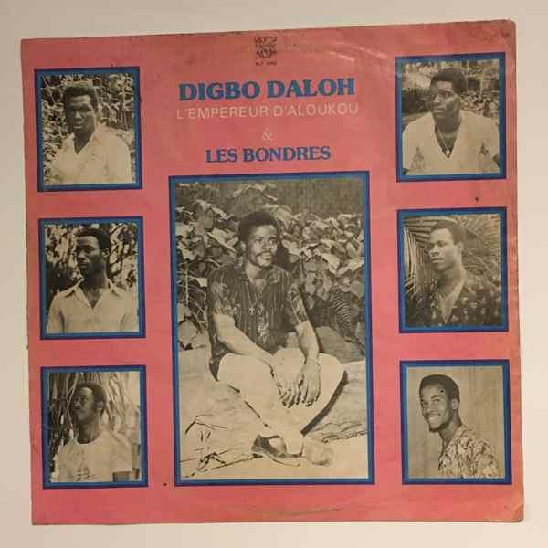 DIGBO DALOH ET LES BONDRES - L'empereur d'aloukou - LP