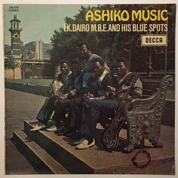 I.K. DAIRO & HIS BLUE SPOTS - Ashiko music - LP