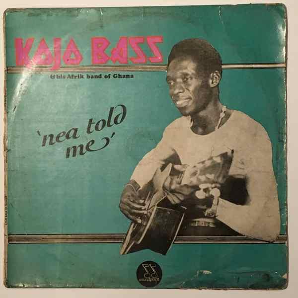 KOJO BASS & HIS AFRIK BAND OF GHANA - Nea told me - LP
