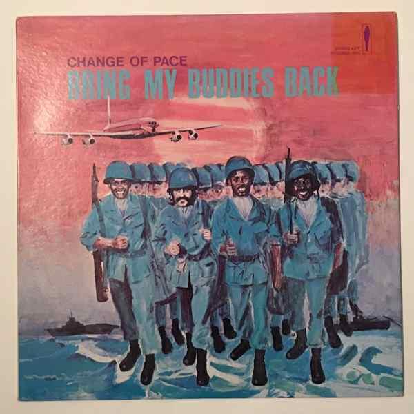 CHANGE OF PACE - Bring my buddies back - LP