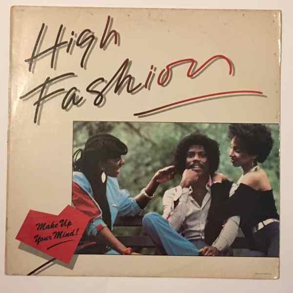 HIGH FASHION - Make up your mind - LP