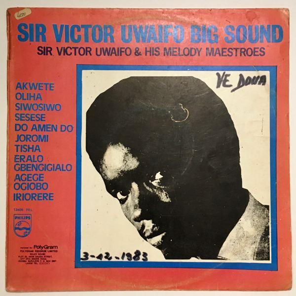 SIR VICTOR UWAIFO - Big sound - LP