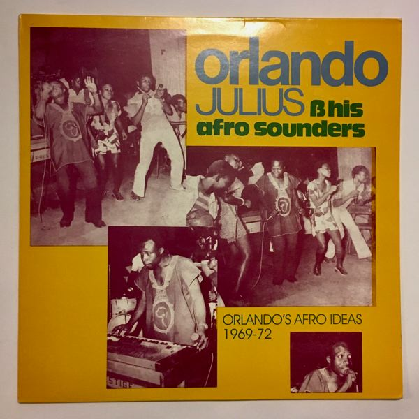 ORLANDO JULIUS & HIS AFRO SOUNDERS - Orlando's Afro Ideas 1969-72 - LP x 2