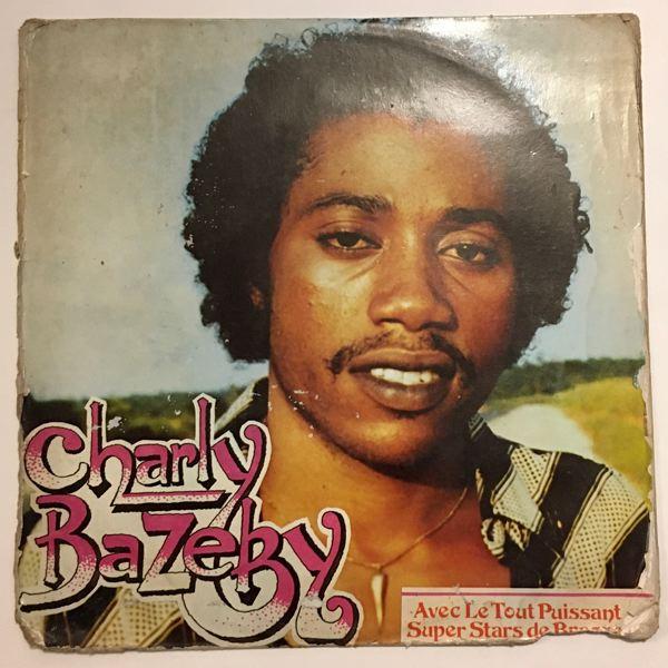 CHARLY BAZEBY - Avec Le Tout Puissant Super Stars de Brazzaville - LP