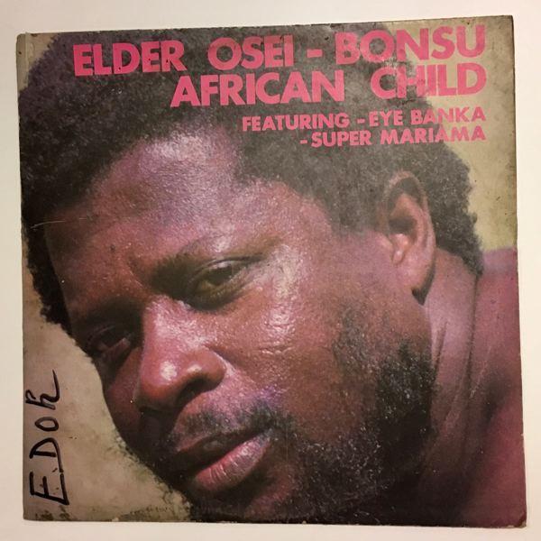 ELDER OSEI-BONSU - African child - LP