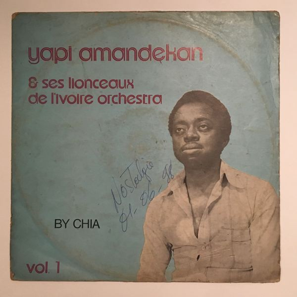 YAPI AMANDEKAN & SES LIONCEAUX DE L'IVOIRE ORCHEST - By chia Vol.1 - 33T