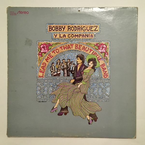 BOBBY RODRIGUEZ Y LA COMPANIA - Lead Me To That Beautiful Band - 33T