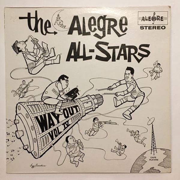 THE ALEGRE ALL-STARS - Way Out - The Alegre All Stars Vol. lV - LP