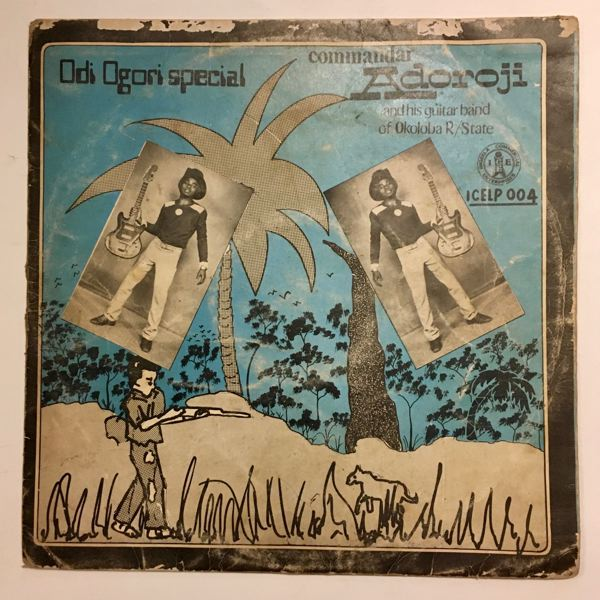 COMMANDAR ADOROJI AND HIS GUITAR BAND OF OKOLOBA - Odi Ogori Special - LP