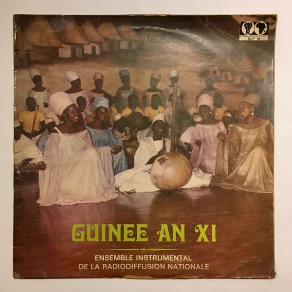 ENSEMBLE INSTRUMENTAL DE LA RADIODIFFUSION NATIONA - Guinee An XI - 33T