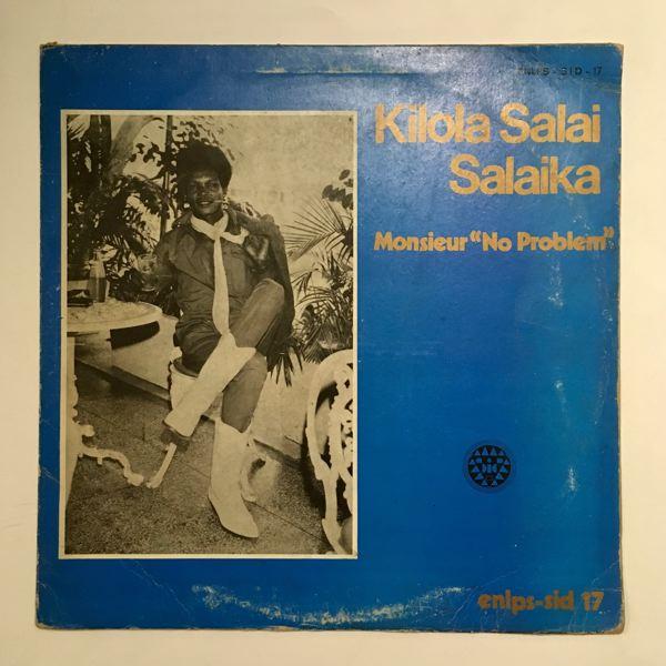 Kilola Salaika Monsieur no problem