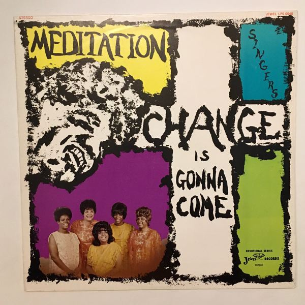 MEDITATION SINGERS - Change Is Gonna Come - 33T