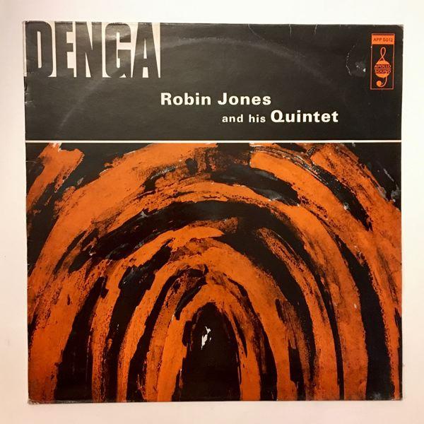 ROBIN JONES AND HIS QUINTET - Denga - LP
