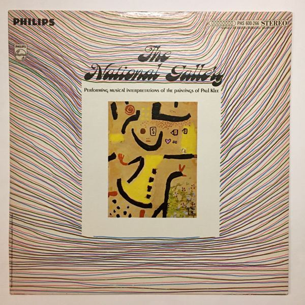 THE NATIONAL GALLERY - Performing Musical Interpretations Of The Paintings Of Paul Klee - LP