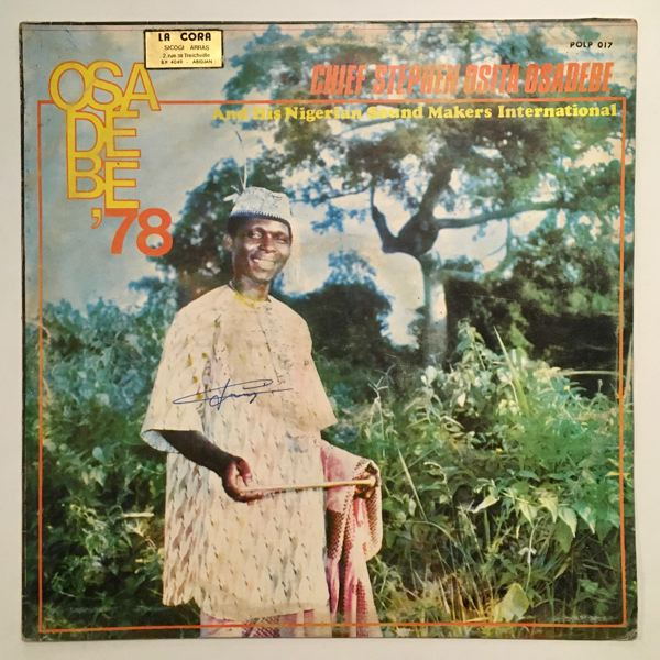 CHIEF OSITA OSADEBE - Osadebe 78 - LP
