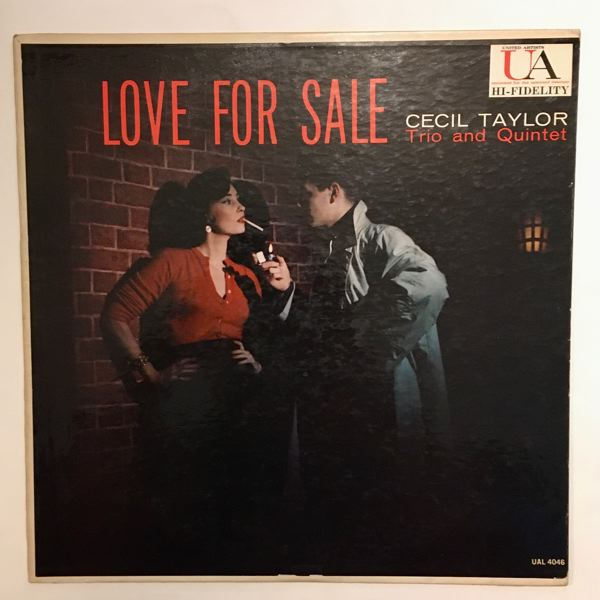 CECIL TAYLOR TRIO AND QUINTET - Love For Sale - 33T