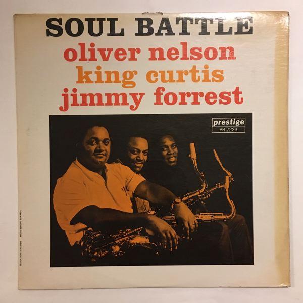 Oliver Nelson, King Curtis, Jimmy Forrest Soul Battle