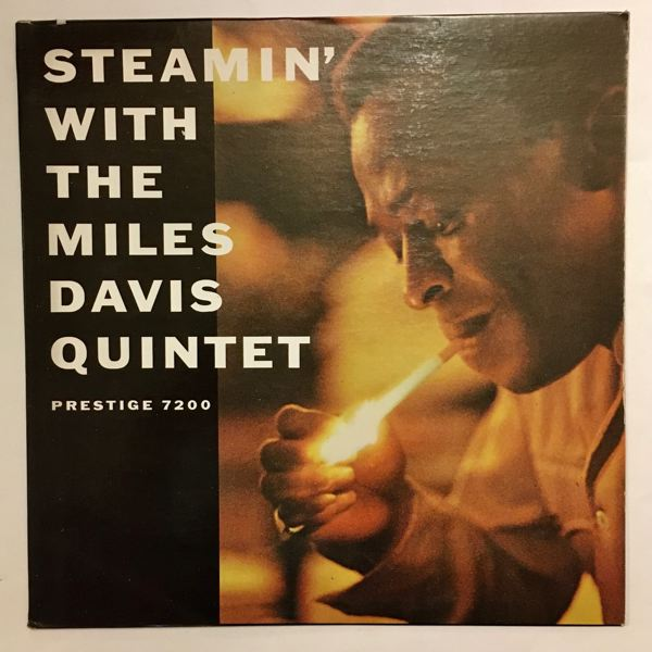 The Miles Davis Quintet Steamin' With The Miles Davis Quintet