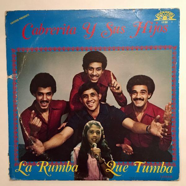 CABRERITA Y SUS HIJOS - La Rumba Que Tumba - LP