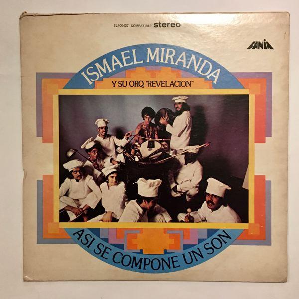 ISMAEL MIRANDA Y SU ORQUESTA REVELACION - Asi Se Compone Un Son - LP
