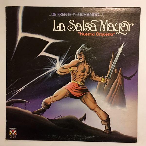 LA SALSA MAYOR - De Frente Y Luchando! - LP