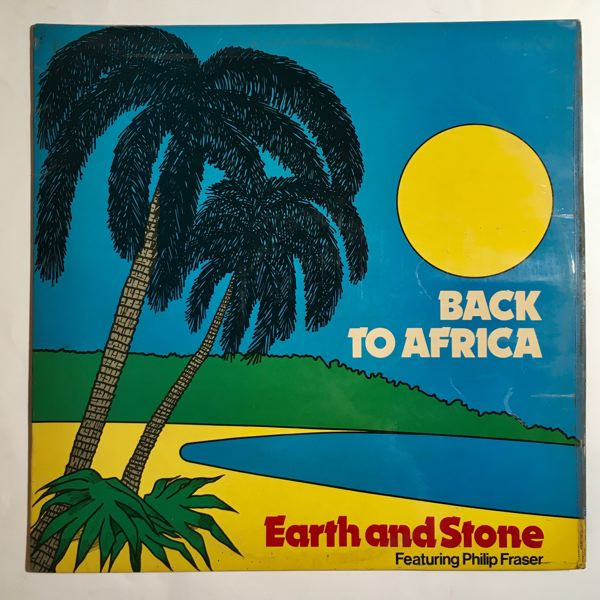 EARTH AND STONE FEATURING PHILIP FRASER - Back to Africa - LP