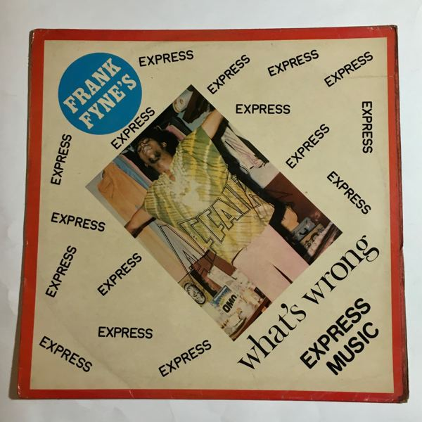FRANK FYNE'S AFFAIR - What's wrong - 33T