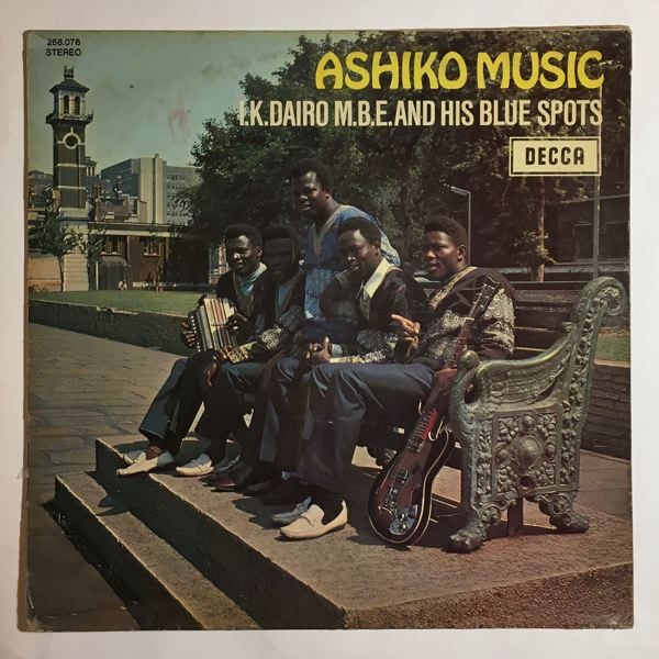 I.K. DAIRO & HIS BLUE SPOTS - Ashiko music - 33T