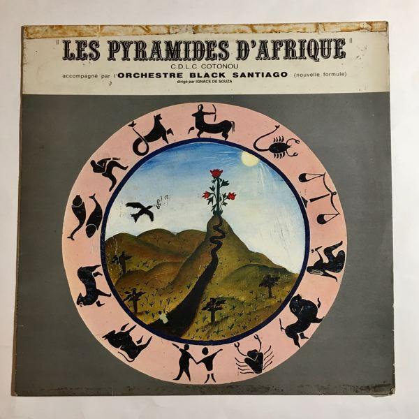 LES PYRAMIDES D'AFRIQUE - Same - 33T