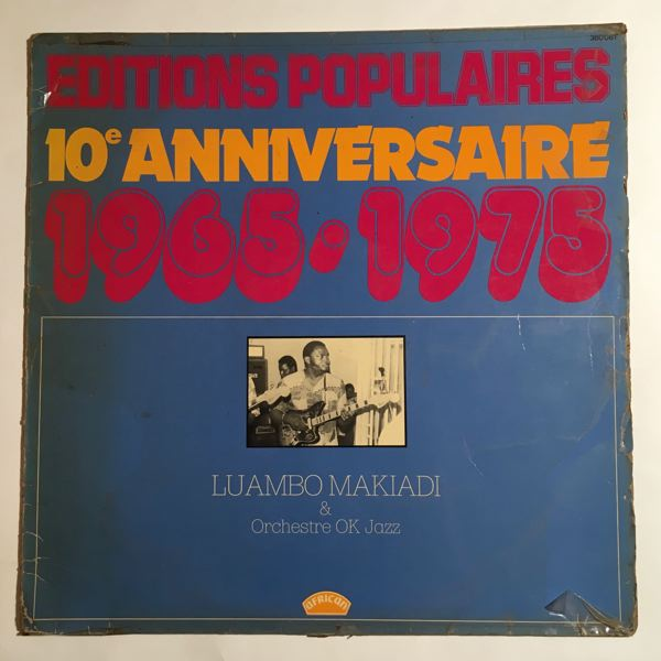 LUAMBO MAKIADI & ORCHESTRE OK JAZZ - 10e anniversaire 1965-1975 - LP