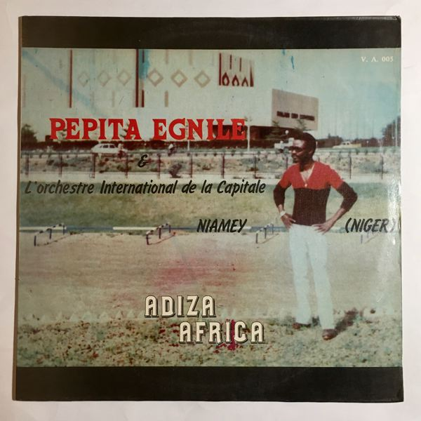 PEPITA EGNILE & L'ORCHESTRE INTERNATIONAL DE LA CA - Adiza Africa - LP