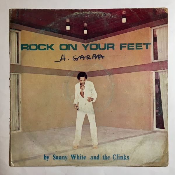 SUNNY WHITE AND THE CLINKS - Rock on your feet - LP