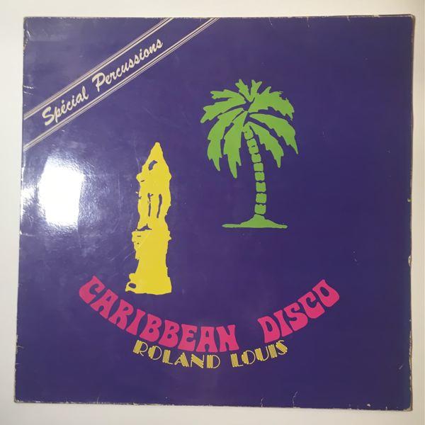 ROLAND LOUIS - Caribbean Disco - Maxi 45T
