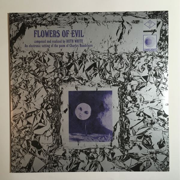 RUTH WHITE - Flowers Of Evil - 33T