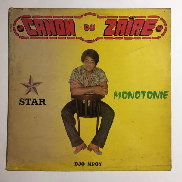 CANON DU ZAIRE - Monotonie - LP